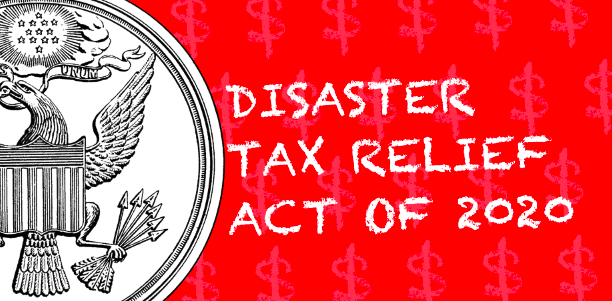 Disaster Tax Relief Act of 2020